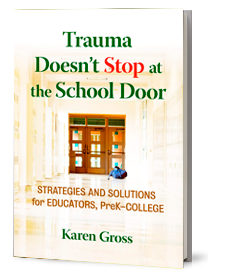 Trauma Doesn't Stop at the School Door